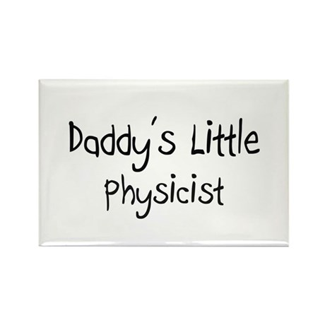 Daddy's Little Physicist Rectangle Magnet