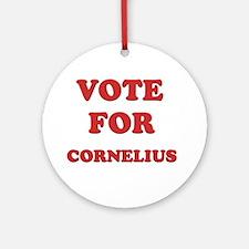 Vote for CORNELIUS Ornament (Round)