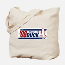 What the Duck '08 Tote Bag