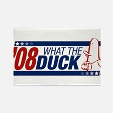 What the Duck '08 Rectangle Magnet