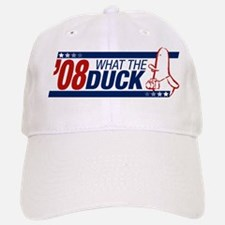 What the Duck '08 Baseball Baseball Cap