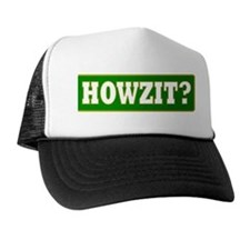 Howzit Trucker Hat