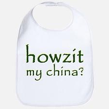 Howzit My China Bib