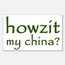 Howzit My China Rectangle Decal