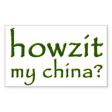 Howzit My China Rectangle Sticker