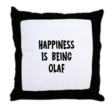 Happiness is being Olaf Throw Pillow