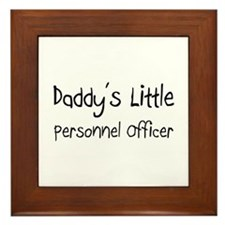 Daddy's Little Personnel Officer Framed Tile
