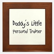 Daddy's Little Personal Trainer Framed Tile