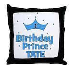 1st Birthday Prince Tate! Throw Pillow