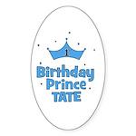 1st Birthday Prince Tate! Oval Sticker