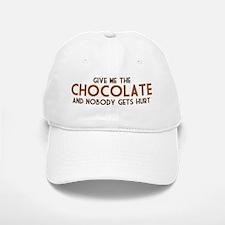 Give Me The Chocolate Baseball Baseball Cap