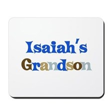 Isaiah's Grandson Mousepad