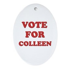 Vote for COLLEEN Oval Ornament