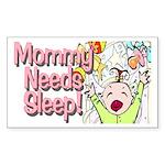 Mommy Needs Sleep Rectangle Sticker