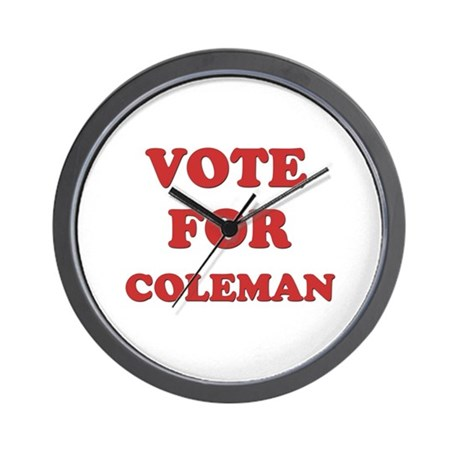 Vote for COLEMAN Wall Clock