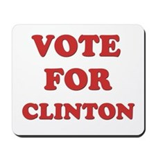 Vote for CLINTON Mousepad