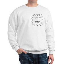 Geocacher Going Home Sweatshirt