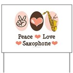 Peace Love Saxophone Sax Yard Sign