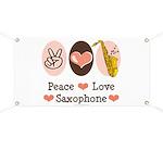 Peace Love Saxophone Sax Banner