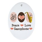 Peace Love Saxophone Sax Oval Ornament