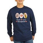 Peace Love Saxophone Sax Long Sleeve Dark T-Shirt