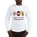Peace Love Saxophone Sax Long Sleeve T-Shirt