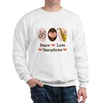 Peace Love Saxophone Sax Sweatshirt