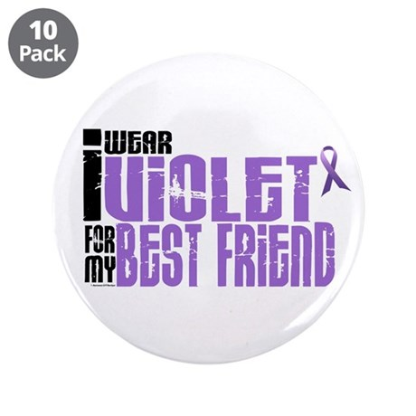 """I Wear Violet For My Best Friend 6 3.5"""" Button (10"""
