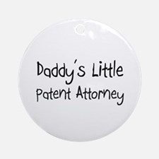 Daddy's Little Patent Attorney Ornament (Round)