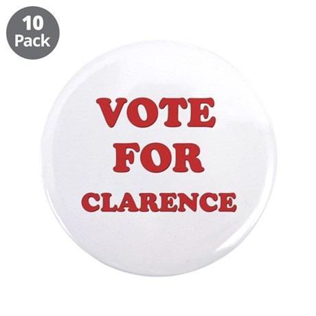 """Vote for CLARENCE 3.5"""" Button (10 pack)"""