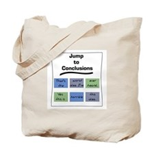 Jump to Conclusions Mat Tote Bag