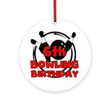 6th Bowling Birthday Ornament (Round)