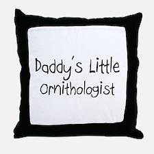 Daddy's Little Ornithologist Throw Pillow