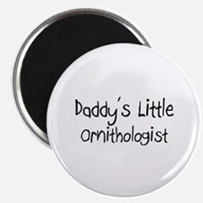 Daddy's Little Ornithologist Magnet