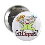 Got Diapers? Button