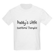 Daddy's Little Nutritional Therapist T-Shirt