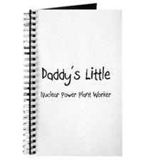 Daddy's Little Nuclear Power Plant Worker Journal