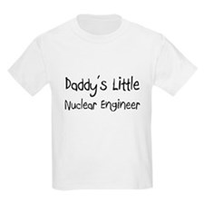 Daddy's Little Nuclear Engineer T-Shirt