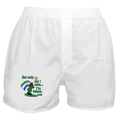 Not only am I cute I'm Salone too! Boxer Shorts