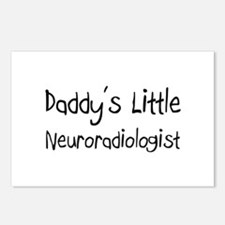 Daddy's Little Neuroradiologist Postcards (Package