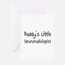 Daddy's Little Neuroradiologist Greeting Cards (Pk