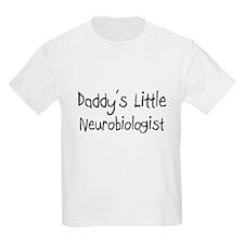 Daddy's Little Neurobiologist T-Shirt