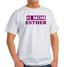 Esther - Number 1 Mom T-Shirt