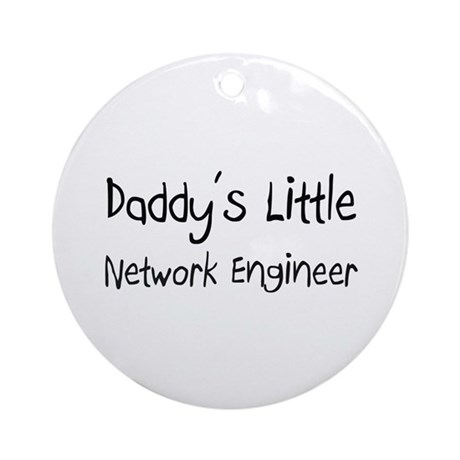 Daddy's Little Network Engineer Ornament (Round)