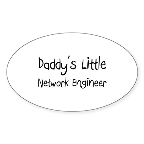 Daddy's Little Network Engineer Oval Sticker