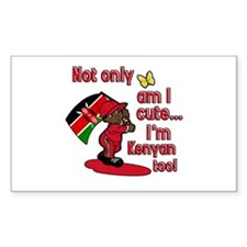 Not only am I cute I'm Kenyan too! Decal