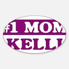 Kelli - Number 1 Mom Oval Decal