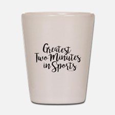 The Kentucky Derby Greatest Two Minutes Shot Glass