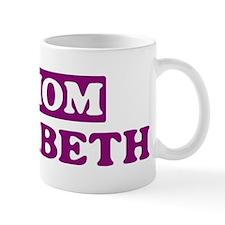 Elizabeth - Number 1 Mom Mug