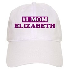 Elizabeth - Number 1 Mom Baseball Cap